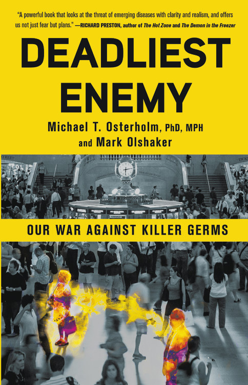 """School of Public Health""""Deadliest Enemy"""" Book Signing and Lecture by Michael Osterholm"""
