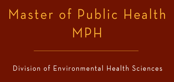 Master of Public Health MPH, Environmental Health Sciences